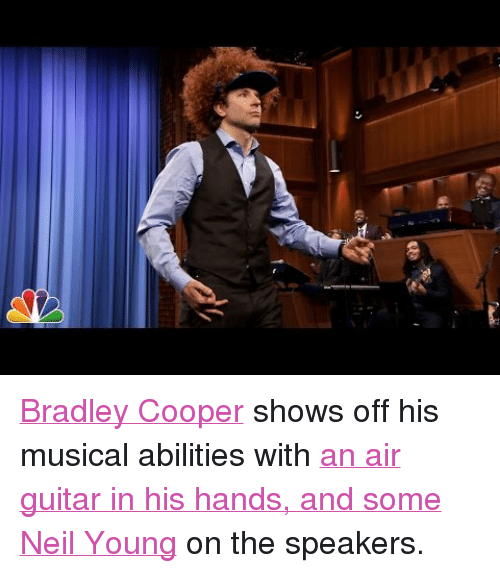 """Target, youtube.com, and Bradley Cooper: <p><a href=""""http://www.nbc.com/the-tonight-show/filters/guests/691"""" target=""""_blank"""">Bradley Cooper</a> shows off his musical abilities with <a href=""""https://www.youtube.com/watch?v=R1dW8M4EqYY&amp;feature=youtu.be"""" target=""""_blank"""">an air guitar in his hands, and some Neil Young</a> on the speakers.</p>"""
