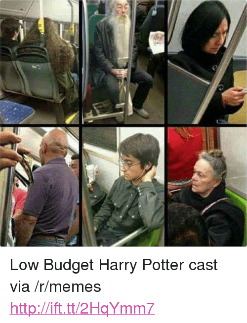 "Low Budget: <p>Low Budget Harry Potter cast via /r/memes <a href=""http://ift.tt/2HqYmm7"">http://ift.tt/2HqYmm7</a></p>"