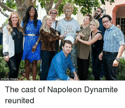 Napoleon Dynamite: © Getty Images  a The cast of Napoleon Dynamite reunited