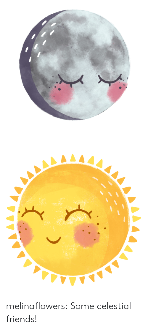 Friends, Tumblr, and Blog: ,Δ4Δ melinaflowers: Some celestial friends!