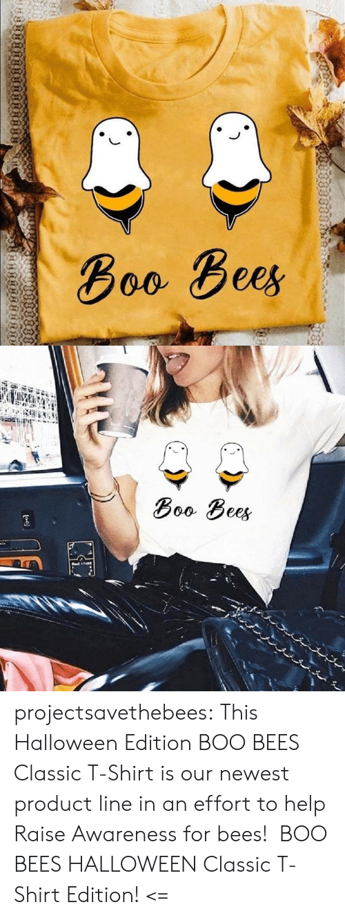 Boo, Halloween, and Target: Воо Вее,  пnо  ияинвинят   Boo Bees  Red ht projectsavethebees: This Halloween Edition BOO BEES Classic T-Shirt is our newest product line in an effort to help Raise Awareness for bees!  BOO BEES HALLOWEEN Classic T-Shirt Edition! <=