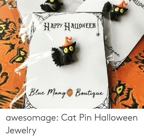 bene: ШОК  Цои  HAPPY ALLOWEEN  tirne  Bene Mang Boutque awesomage:  Cat Pin Halloween Jewelry