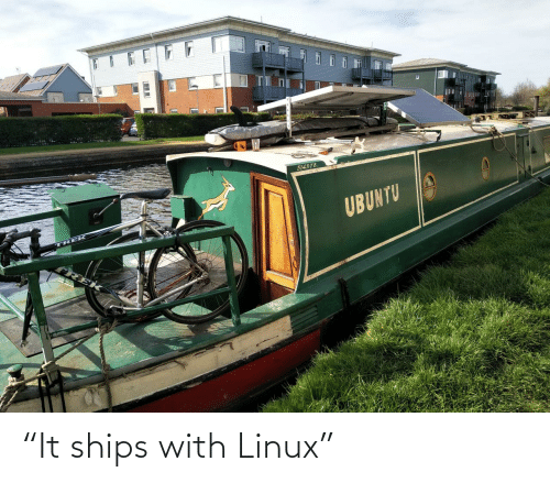 """ships: """"It ships with Linux"""""""