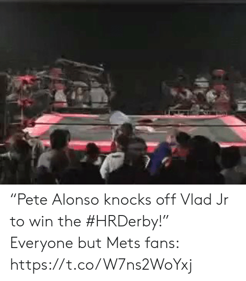 """Sports, Mets, and Win: """"Pete Alonso knocks off Vlad Jr to win the #HRDerby!""""  Everyone but Mets fans: https://t.co/W7ns2WoYxj"""