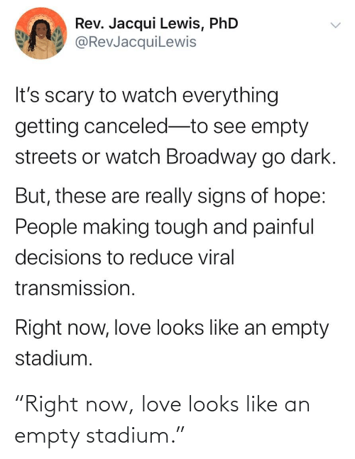 "empty: ""Right now, love looks like an empty stadium."""