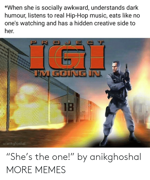 "one: ""She's the one!"" by anikghoshal MORE MEMES"