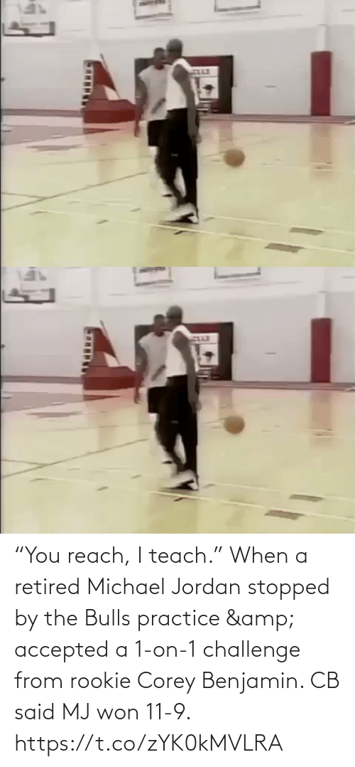 "challenge: ""You reach, I teach.""  When a retired Michael Jordan stopped by the Bulls practice & accepted a 1-on-1 challenge from rookie Corey Benjamin. CB said MJ won 11-9.   https://t.co/zYK0kMVLRA"