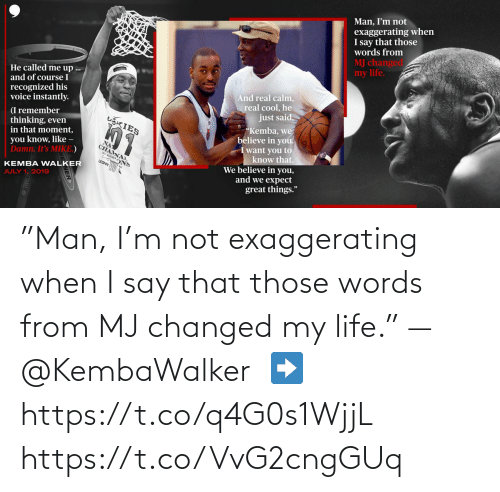 """I Say: """"Man, I'm not exaggerating when I say that those words from MJ changed my life."""" —@KembaWalker  ➡️ https://t.co/q4G0s1WjjL https://t.co/VvG2cngGUq"""