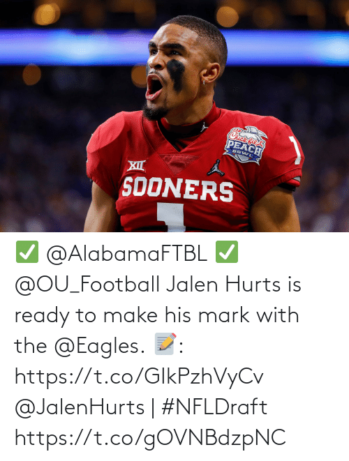 mark: ✅ @AlabamaFTBL ✅ @OU_Football  Jalen Hurts is ready to make his mark with the @Eagles.  📝: https://t.co/GIkPzhVyCv   @JalenHurts | #NFLDraft https://t.co/gOVNBdzpNC