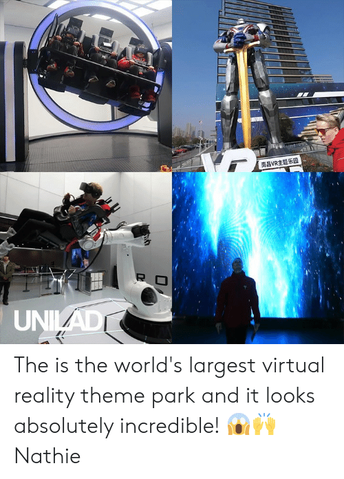 Virtual Reality: 南昌VR主题乐园  R  UNIAD The is the world's largest virtual reality theme park and it looks absolutely incredible! 😱🙌  Nathie