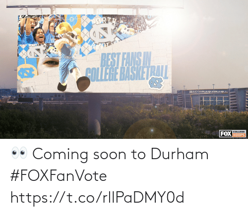 Soon...: 👀 Coming soon to Durham #FOXFanVote https://t.co/rlIPaDMY0d