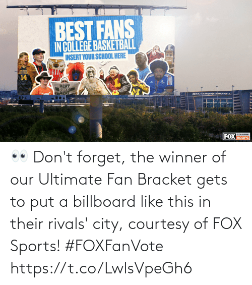 Billboard: 👀 Don't forget, the winner of our Ultimate Fan Bracket gets to put a billboard like this in their rivals' city, courtesy of FOX Sports! #FOXFanVote https://t.co/LwlsVpeGh6