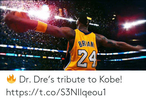 Dr: 🔥 Dr. Dre's tribute to Kobe!  https://t.co/S3NIlqeou1