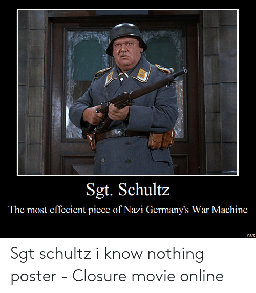 25 Best Memes About Schultz I Know Nothing Schultz I Know