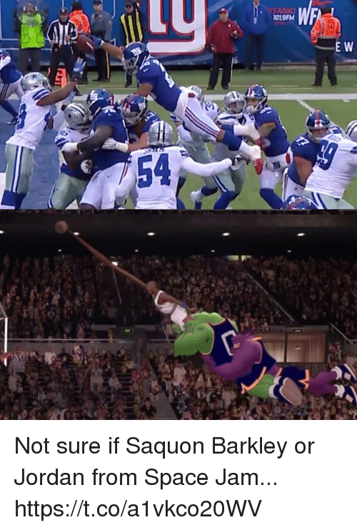 Jordan, Space, and Space Jam: 019FM  E W  54 Not sure if Saquon Barkley or Jordan from Space Jam... https://t.co/a1vkco20WV