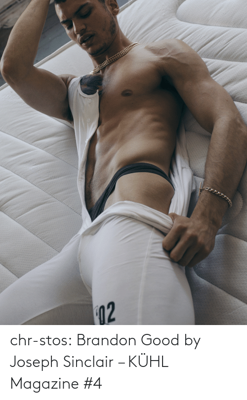Umblr: 02 chr-stos:  Brandon Good by Joseph Sinclair – KÜHL Magazine #4
