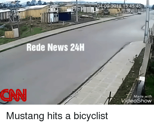 cnn.com, News, and Mustang: 04-09-2018 13:45:46  Rede News 24H  CNN  Made with  VideoShow Mustang hits a bicyclist