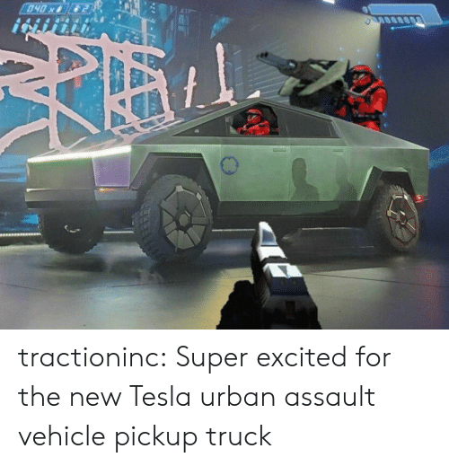 assault: 040x tractioninc:  Super excited for the new Tesla urban assault vehicle pickup truck