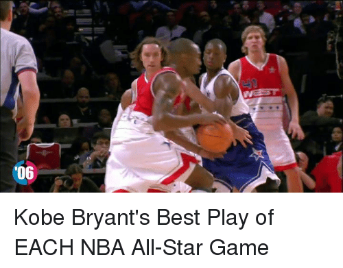 Kobe Bryant, Memes, and NBA All-Star Game: '06 Kobe Bryant's Best Play of EACH NBA All-Star Game