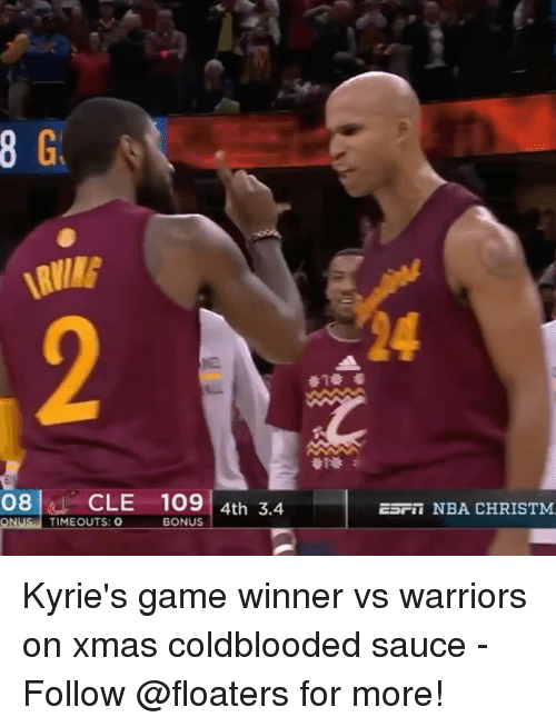 Game Winner: 08 CLE 109  4th 3.4.  ONUS TIME OUTS: O  BONUS  ESFIT NBA CHRISTM. Kyrie's game winner vs warriors on xmas coldblooded sauce - Follow @floaters for more!