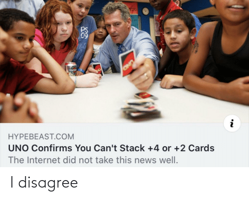 stack: 09  Hons  OND  HYPEBEAST.COM  UNO Confirms You Can't Stack +4 or +2 Cards  The Internet did not take this news well. I disagree