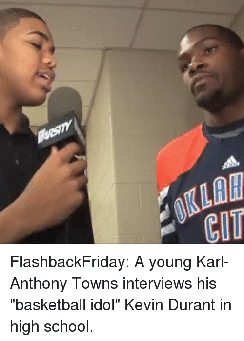 "Karl-Anthony Towns: 0KLAW  CIT FlashbackFriday: A young Karl-Anthony Towns interviews his ""basketball idol"" Kevin Durant in high school."