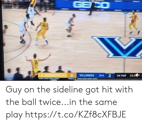 Sports, Villanova, and Got: 1.00  10  10 MARQUETTE 23.4 4 VILLANOVA 20-8 2 1st Half 15:5X  FOULS: Guy on the sideline got hit with the ball twice...in the same play https://t.co/KZf8cXFBJE