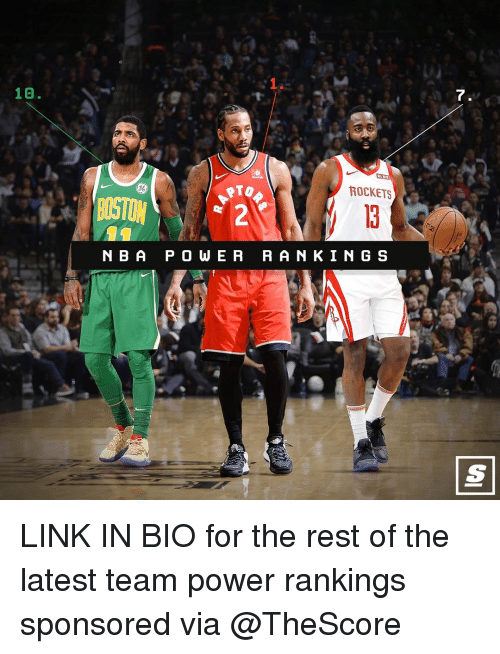 a&p: 1.  10.  7  86  ROCKETS  BOSTON  N B A P O WE R RAN KIN G S LINK IN BIO for the rest of the latest team power rankings sponsored via @TheScore