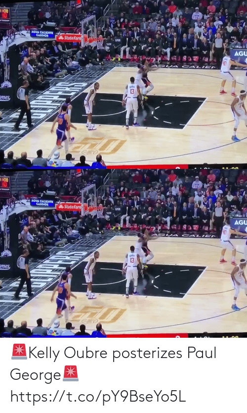 mes: 1 108  10  TIBBOT  AGUA CALIGNTE  CASINOS  State Farn-  AGU  CALI EN  mes,   1 108  10  TIBGOT  AGUA CALGHTE  CASINOS  State Farn  AGU  CALI EN  13  mes, 🚨Kelly Oubre posterizes Paul George🚨 https://t.co/pY9BseYo5L