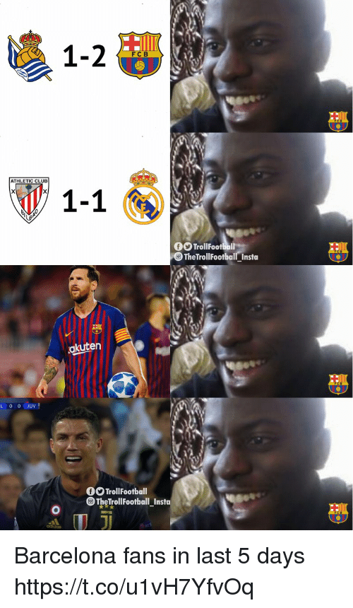 Barcelona, Club, and Memes: 1-2  FCB  ATHLETIC CLUB  1-1  The TrollFootball Insta  akuten  TrollFootball  @TheTrollFootball İnsta Barcelona fans in last 5 days https://t.co/u1vH7YfvOq