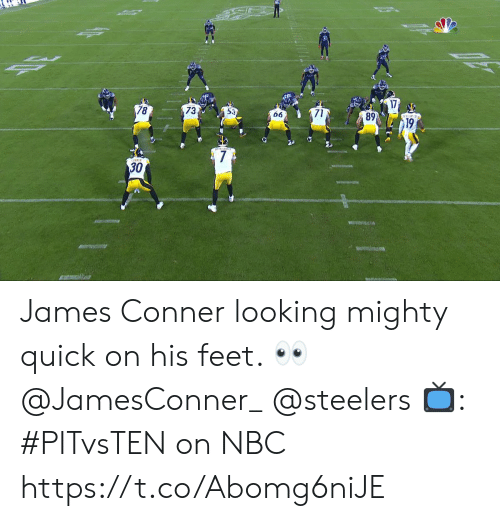 Memes, Steelers, and Mighty: 1  89  19  73  78  66  7  30 James Conner looking mighty quick on his feet. 👀 @JamesConner_ @steelers  📺: #PITvsTEN on NBC https://t.co/Abomg6niJE