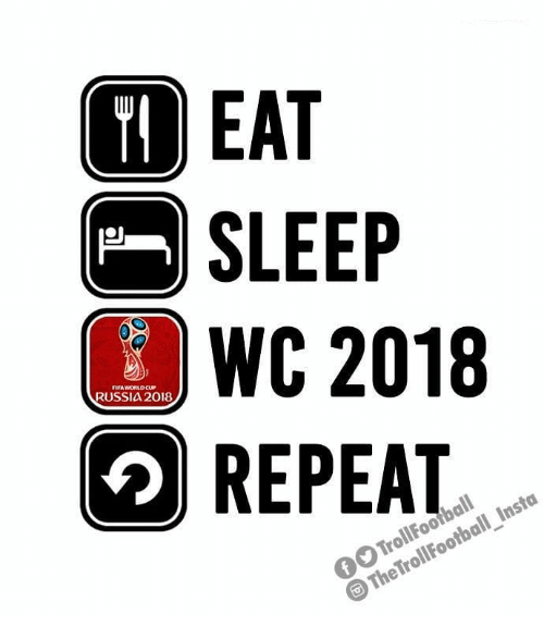 Memes, World Cup, and Russia: 1  SLEEP  WC 2018  2REPEAT  ITA WORLD CUP  RUSSIA 2018