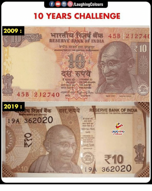 Bank, India, and Indianpeoplefacebook: 10 YEARS CHALLENGE  2009:  453 21274(  DRESERVE BOF INDIA  2019  RESERVE BANK OF INDIA  19A 362020  き10  19h, 362020