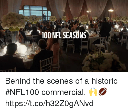 Anaconda, Memes, and Nfl: 100 NFL SEASONS Behind the scenes of a historic #NFL100 commercial. 🙌🏈 https://t.co/h32Z0gANvd
