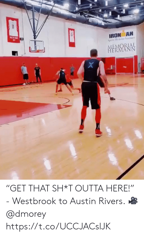"westbrook: 11  IRON AN  Sets Metsoe Iisttate  MEMORIAL  HERMANI ""GET THAT SH*T OUTTA HERE!""  - Westbrook to Austin Rivers.   ? @dmorey https://t.co/UCCJACslJK"