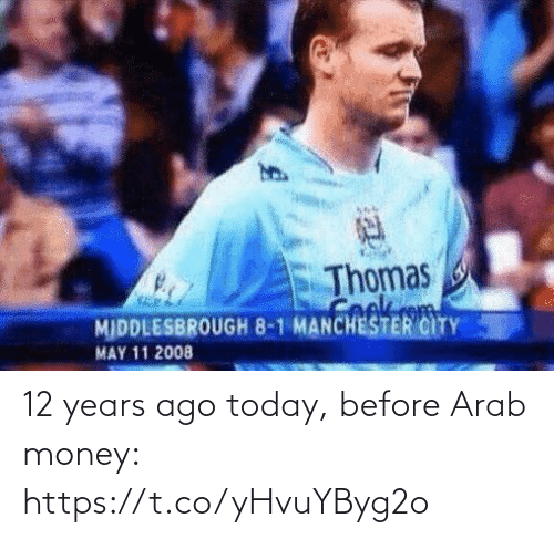Arab: 12 years ago today, before Arab money: https://t.co/yHvuYByg2o