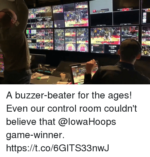 Game Winner: 14  7:15:58PM  8:15:58PM A buzzer-beater for the ages!  Even our control room couldn't believe that @IowaHoops game-winner. https://t.co/6GITS33nwJ