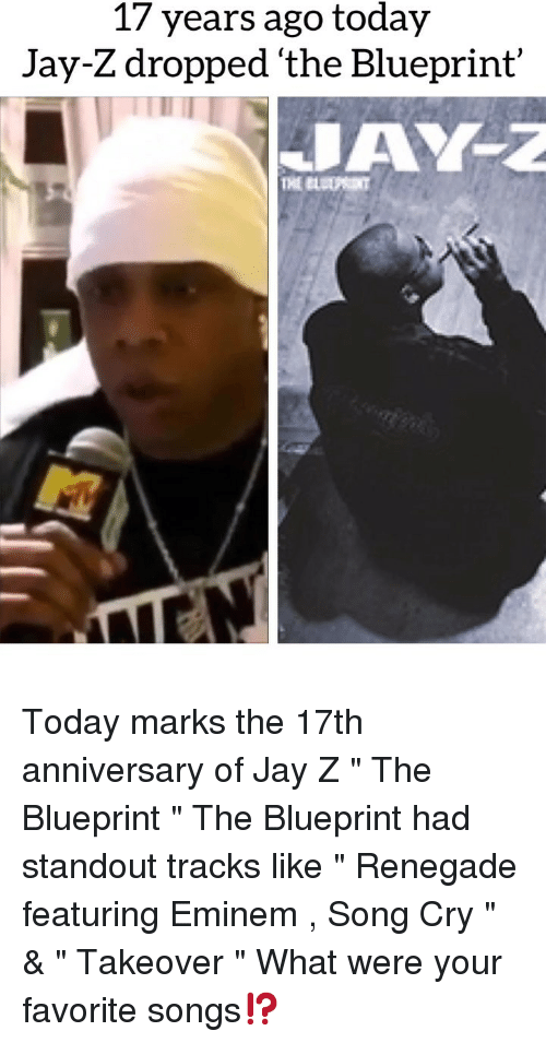 """Eminem, Jay, and Jay Z: 17 years ago today  Jay-Z dropped 'the Blueprint' Today marks the 17th anniversary of Jay Z """" The Blueprint """" The Blueprint had standout tracks like """" Renegade featuring Eminem , Song Cry """" & """" Takeover """" What were your favorite songs⁉️"""