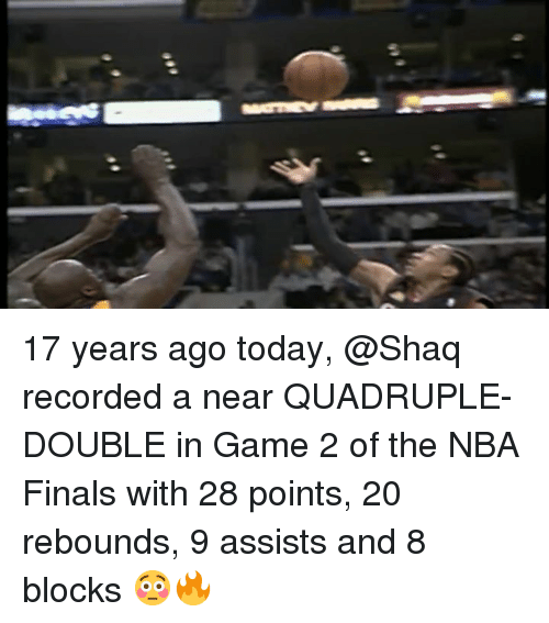 quadruple: 17 years ago today, @Shaq recorded a near QUADRUPLE-DOUBLE in Game 2 of the NBA Finals with 28 points, 20 rebounds, 9 assists and 8 blocks 😳🔥