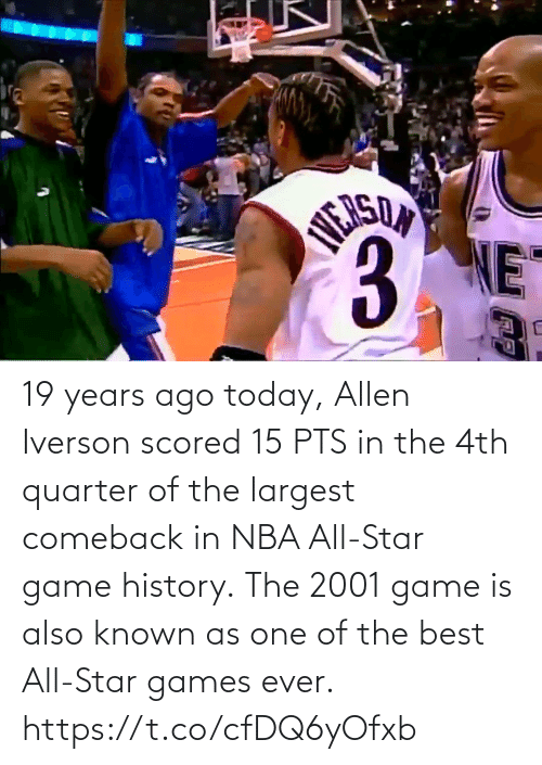pts: 19 years ago today, Allen Iverson scored 15 PTS in the 4th quarter of the largest comeback in NBA All-Star game history.  The 2001 game is also known as one of the best All-Star games ever.    https://t.co/cfDQ6yOfxb
