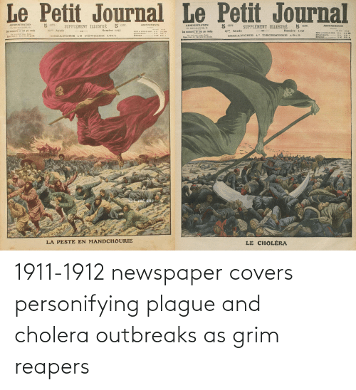 grim: 1911-1912 newspaper covers personifying plague and cholera outbreaks as grim reapers