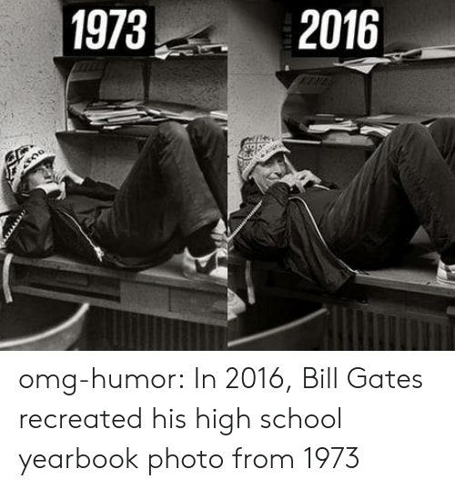 Bill Gates: 1973  2016 omg-humor:  In 2016, Bill Gates recreated his high school yearbook photo from 1973