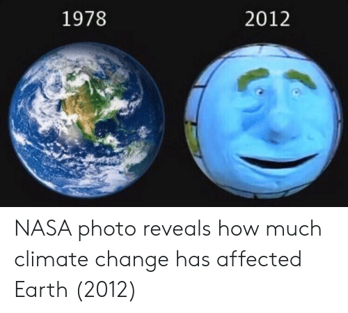 Nasa, Earth, and Change: 1978  2012 NASA photo reveals how much climate change has affected Earth (2012)