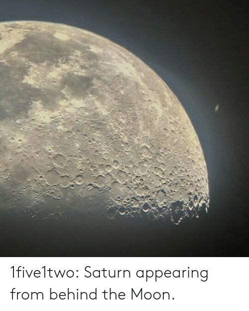 Tumblr, Blog, and Moon: 1five1two: Saturn appearing from behind the Moon.