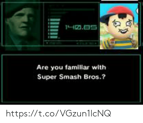 super smash bros: 1H.5  Are you familiar with  Super Smash Bros.? https://t.co/VGzun1lcNQ
