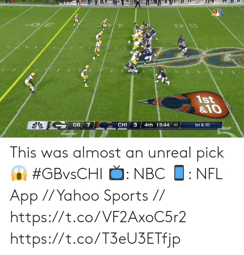 unreal: 1st  &10  GB 7  3  CHI  4th 13:44 10  1st & 10 This was almost an unreal pick 😱  #GBvsCHI  📺: NBC  📱: NFL App // Yahoo Sports // https://t.co/VF2AxoC5r2 https://t.co/T3eU3ETfjp