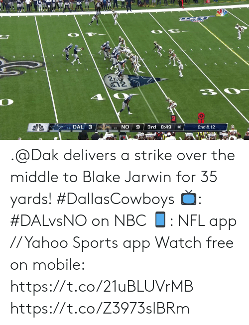 blake: 2  &12  DAL 3  NO  9  3rd 8:49  2nd & 12  :16  3-0  2-1 .@Dak delivers a strike over the middle to Blake Jarwin for 35 yards! #DallasCowboys  ?: #DALvsNO on NBC ?: NFL app // Yahoo Sports app Watch free on mobile: https://t.co/21uBLUVrMB https://t.co/Z3973slBRm