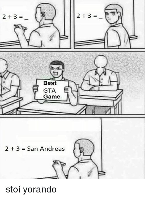 Best, Game, and Gta: 2+3=  Best  GTA  Game  2 + 3  San Andreas stoi yorando