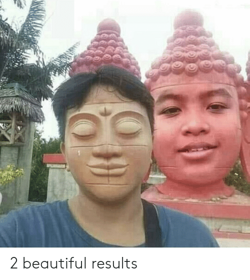 Beautiful, Results, and 2: 2 beautiful results