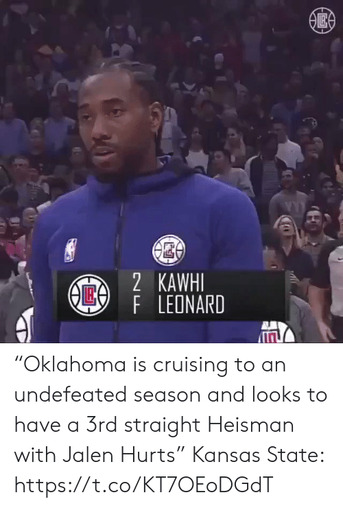 """Leonard: 2 KAWHI  AE4  F LEONARD """"Oklahoma is cruising to an undefeated season and looks to have a 3rd straight Heisman with Jalen Hurts""""  Kansas State:  https://t.co/KT7OEoDGdT"""